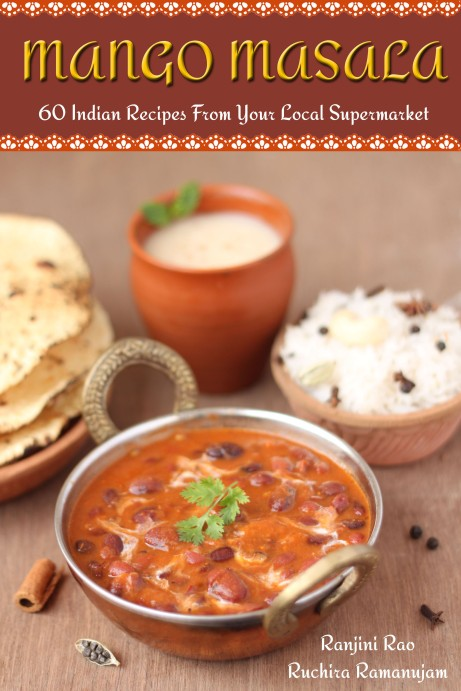 Mango Masala - 60 Indian Recipes From Your Local Supermarket
